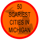 50 Scariest Cities In Michigan